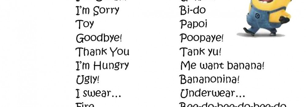 minion-banana-languagein-this-little-corner--minion-languageMinion Language Dictionary